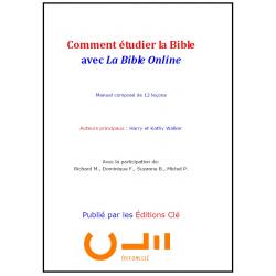 Comment étudier la Bible...