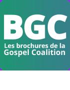 BGC : Gospel Coalition